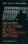 Memoirs Of 26 Years In Exile In Communist Viet Nam