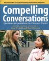 Compelling Conversations: Questions & Quotations on Timeless Topics