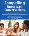 Compelling American Conversations For Intermediate American
